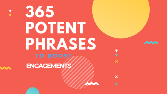 365 Potent Phrases to convert audience into evangelists